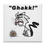 Ghakk... It's a Hairball Tile Coaster