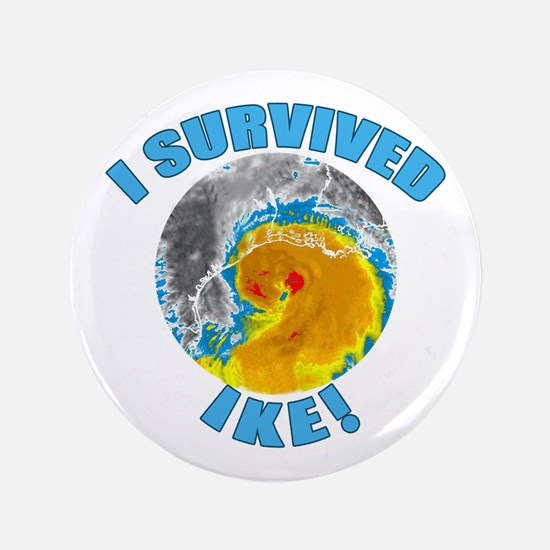 "I Survived Hurricane Ike 3.5"" Button"