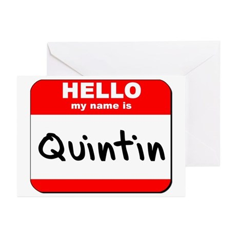 Hello my name is Quintin Greeting Cards (Pk of 10)