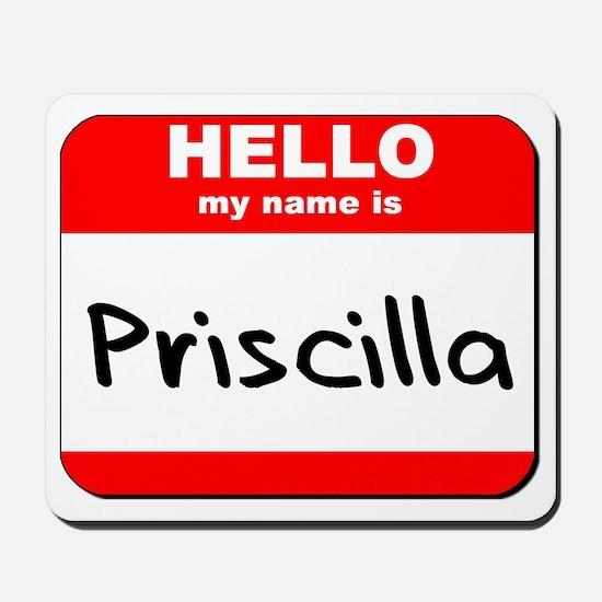 Hello my name is Priscilla Mousepad