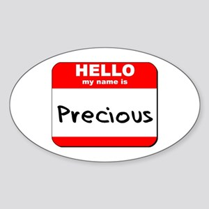 Hello my name is Precious Oval Sticker