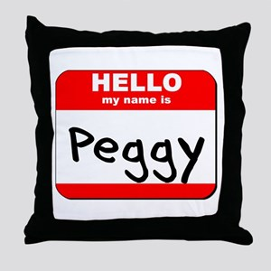 Hello my name is Peggy Throw Pillow
