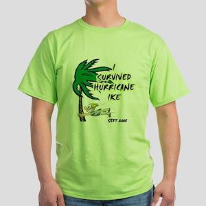 I Survived Hurricane Ike Green T-Shirt