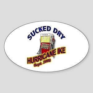 Sucked Dry - Hurricane Ike Oval Sticker