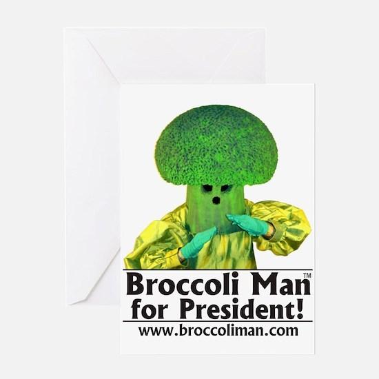 Broccoli Man for President! Greeting Card