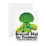 Broccoli Man for President! Greeting Cards (Pk of