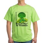 Broccoli Man for President! Green T-Shirt