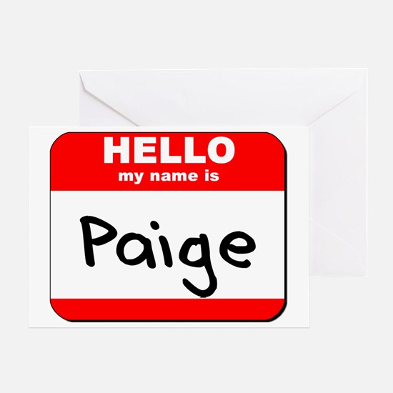 Hello my name is Paige Greeting Card