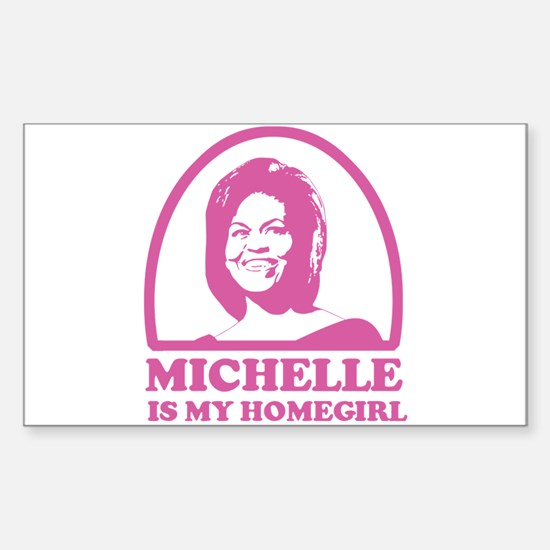 Michelle is my Homegirl Rectangle Decal