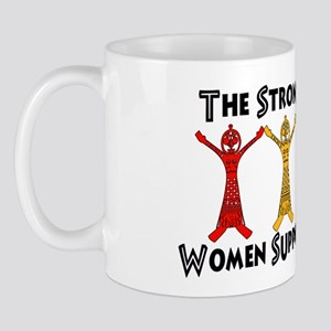 Women Supporting Women Mug