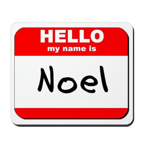 Hello my name is Noel Mousepad