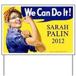 Sarah Palin We Can Do It Yard Sign