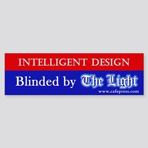 Blinded by The Light Bumper Sticker