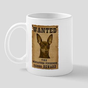 """""""Wanted"""" Miniature Pinscher Mug"""