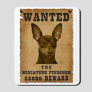 """""""Wanted"""" Miniature Pinscher Mousepad"""