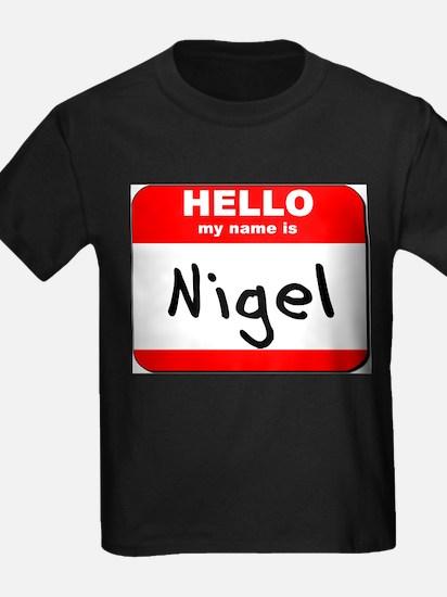 Hello my name is Nigel T
