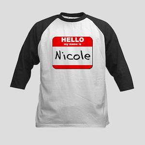 Hello my name is Nicole Kids Baseball Jersey