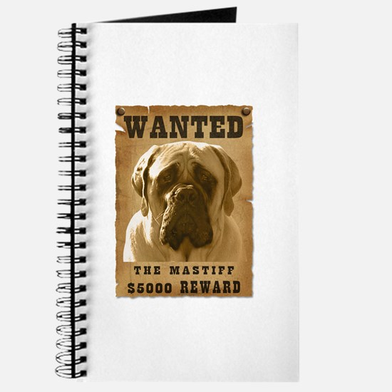 """Wanted"" Mastiff Journal"