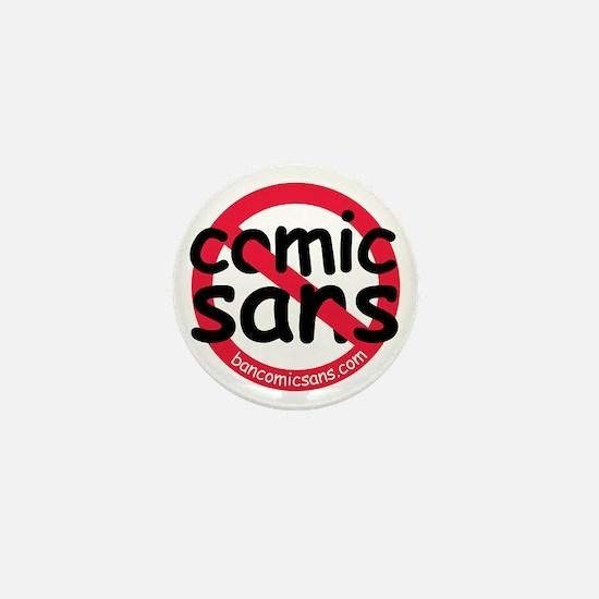 No Comic Sans Mini Button