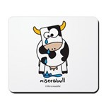 miserabull Mousepad