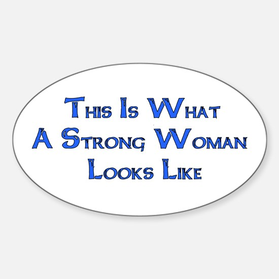 Strong Woman Example Oval Decal