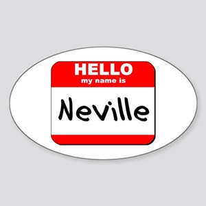 Hello my name is Neville Oval Sticker