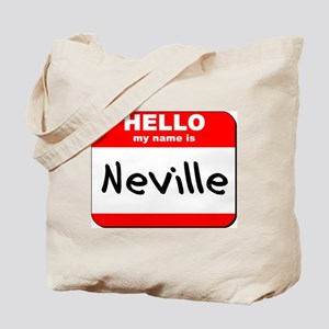 Hello my name is Neville Tote Bag