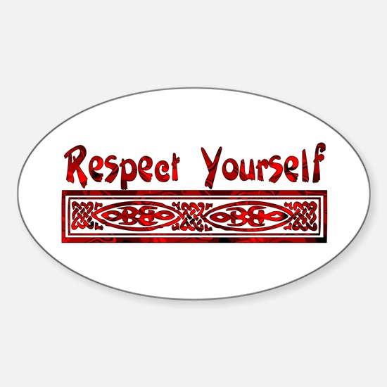 Respect Yourself Oval Decal
