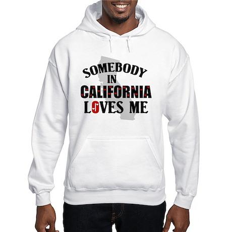 Somebody In California Hooded Sweatshirt