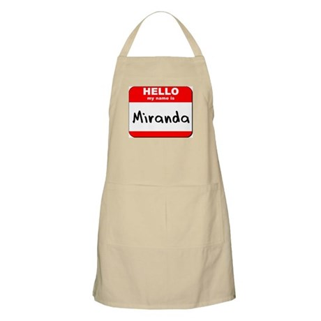 Hello my name is Miranda BBQ Apron