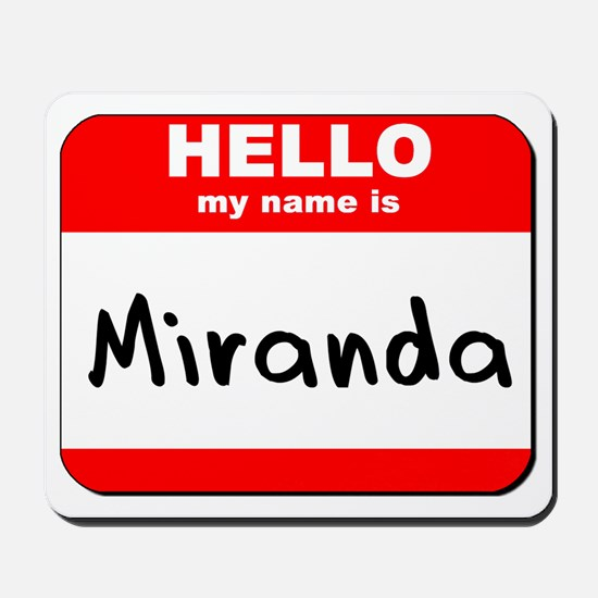 Hello my name is Miranda Mousepad