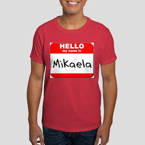 Hello my name is Mikaela Dark T-Shirt