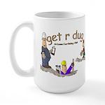 Large get r dug mug