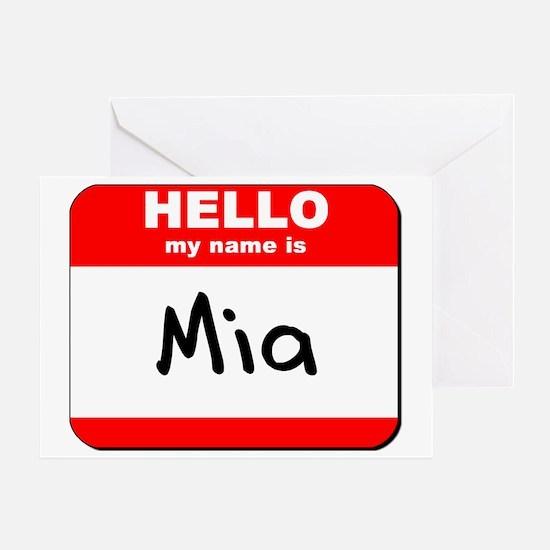 Hello my name is Mia Greeting Card