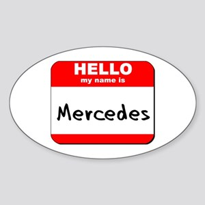 Hello my name is Mercedes Oval Sticker