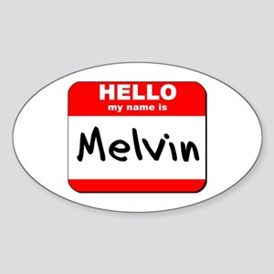 Hello my name is Melvin Oval Sticker