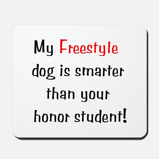 My Freestyle dog is smarter... Mousepad