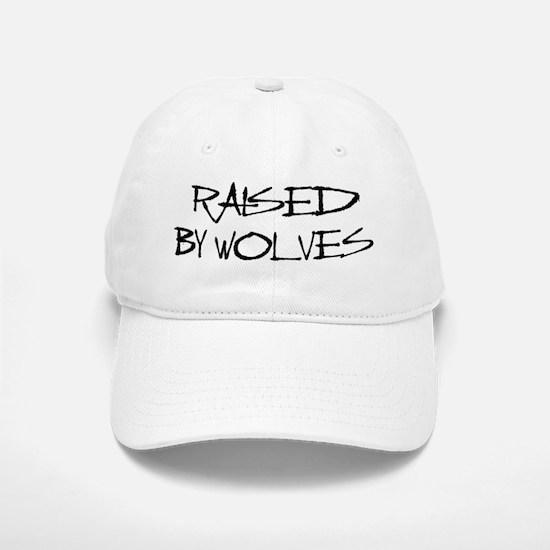 Raised By Wolves Baseball Baseball Cap