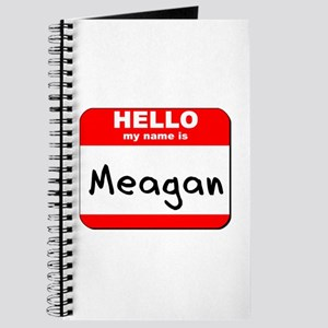Hello my name is Meagan Journal
