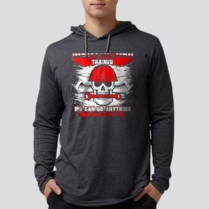 Ironworker So Well Trained T S Long Sleeve T-Shirt