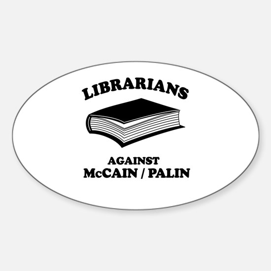 Librarians against McCain/Palin Oval Decal