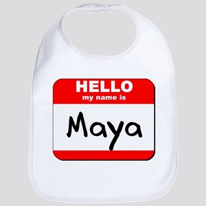 Hello my name is Maya Bib