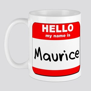 Hello my name is Maurice Mug