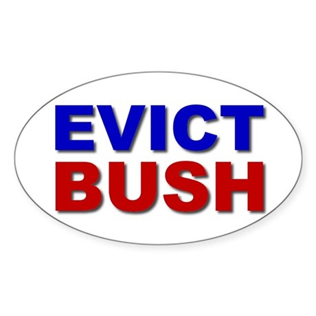 Evict Bush Oval Sticker