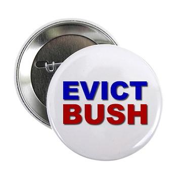 "Evict Bush 2.25"" Button (100 pack)"