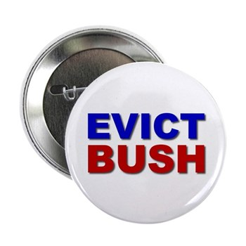 "Evict Bush 2.25"" Button (10 pack)"