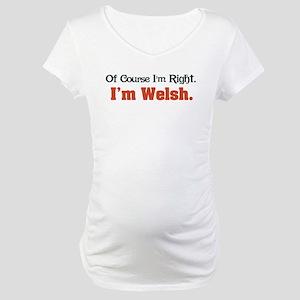 I'm Welsh Maternity T-Shirt