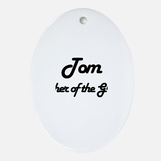 Tom - Father of Groom Oval Ornament