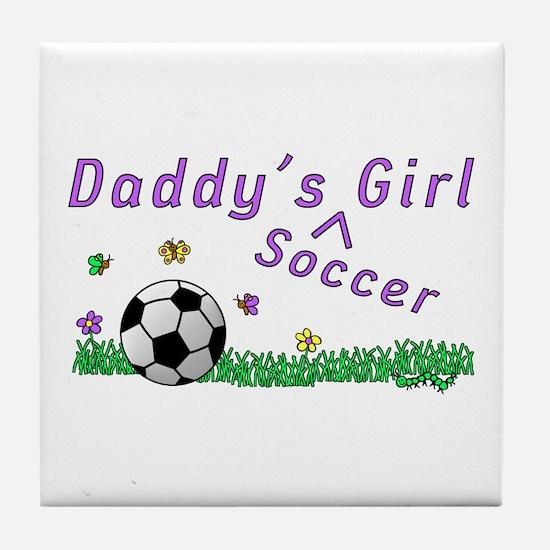 Daddy's Soccer Girl Tile Coaster