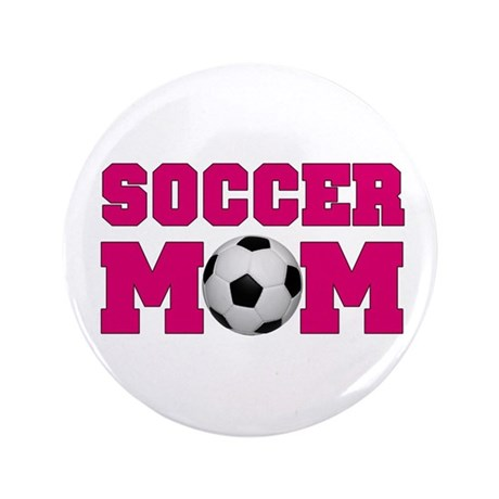 """Soccer Mom - Hot Pink 3.5"""" Button (100 pack)"""